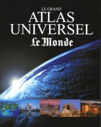 Le grand atlas universel