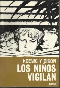 LOS NIÑOS VIGILAN.