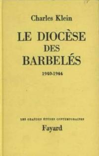 Le Diocese des Barbeles (1940-1944)