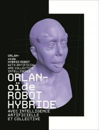 Orlanoïde : Robot hybride avec intelligence artificielle et collective