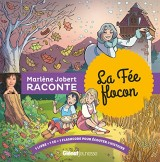 Marlène Jobert raconte : la fée flocon (1CD audio)