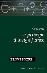 Le principe d'insignifiance