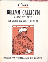 Bellum gallicum - liber quartus ( La guerre des Gaules - livre IV)