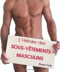 L'histoire sous-vêtements masculins