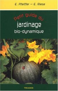 Petit guide du jardinage bio-dynamique