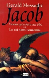 Jacob, Tome 2 : Le roi sans couronne
