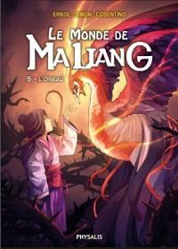 Le monde de Maliang, Tome 5 : L'oiseau