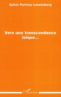 Vers une transcendance laïque...