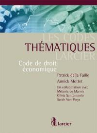 Code thématique - Code de droit économique annoté