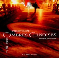 Ombres chinoises : Edition français-anglais-chinois