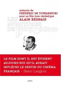 Les aventures de Harry Dickson (scénario pour un film (non-réalisé) par Alain Resnais