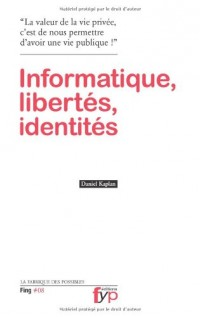 Informatique, libertés, identités