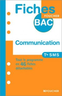 Fiches Bac Foucher : Communication, terminale SMS
