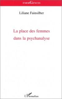 La place des femmes dans la psychanalyse