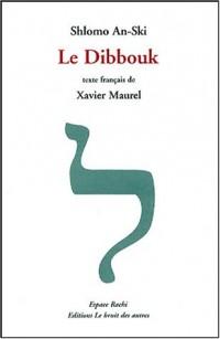 Le Dibbouk : Entre deux mondes