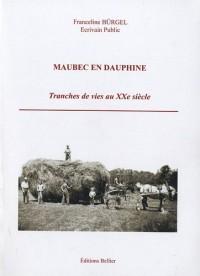 Maubec en Dauphine : Tranches de vie au XXe siècle