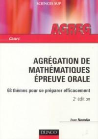 Agrégation de mathématiques : Epreuve orale