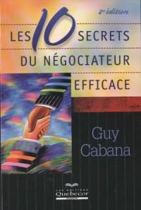 Les dix secrets du négociateur efficace