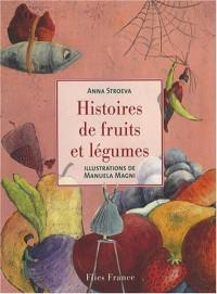 Histoire de fruits et légumes