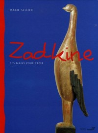 Zadkine : Des mains pour créer