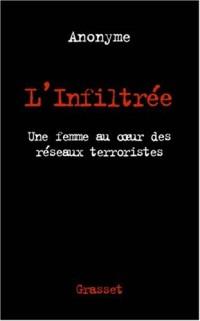 L'Infiltrée : Une Femme au coeur des réseaux terroristes islamiques en Amérique