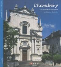 Chambéry - FR/IT: La ville et ses environs - Un fascino discreto
