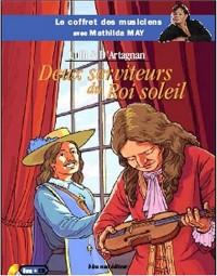 Le coffret des musiciens avec Mathilda May - Deux serviteurs du roi soleil (livre + CD)