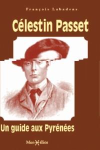 Celestin Passet, un Guide aux Pyrenees