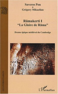 Ramakerti 1 : La Gloire de Rama