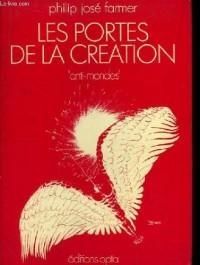 Les Portes de la création - La saga des hommes-dieux - 2