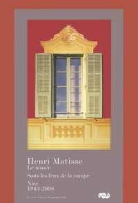 Henri Matisse le Musee Sous les Feux de la Rampe Nice 1963-2008