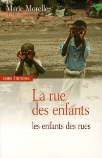 La rue des enfants, les enfants des rues : Yaoundé et Antananarivo