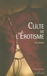 Culte de l'Erotisme