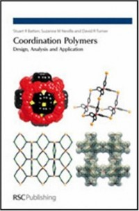 Coordination Polymers: Design, Analysis and Application