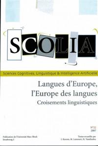 Scolia, N 22/2007. Langues d'Europe, l'Europe des Langes