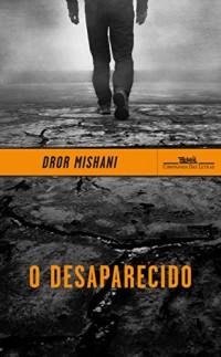 O desaparecido - Avraham Avraham, a primeira investigação (Em Portuguese do Brasil)