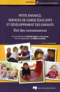 Petite Enfance Services de Garde Educatifs et Developpement des Enfants