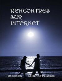 RENCONTRES SUR INTERNET