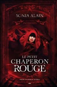 Le petit chaperon rouge - Les contes interdits