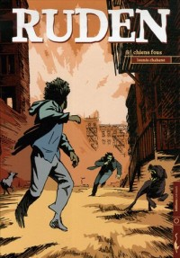 Ruden, Tome 3 : Chiens fous