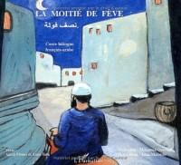 Moitie de feve (la) conte bilingue français arabe