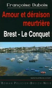 Amour et Deraison Meurtriere Brest - le Conquet