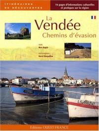 La Vendée : Chemins d'évasion
