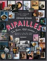 Ripailles : 1 Livre, 299 recettes !
