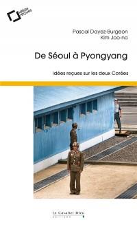 De Seoul a Pyongyang