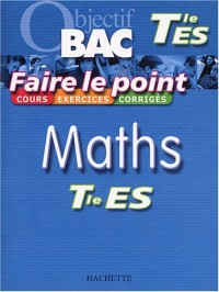 Faire le point : Maths, terminale ES