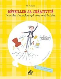 Réveiller sa créativité