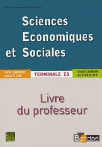 Sciences Economiques et Sociales Tle ES : Livre du professeur