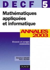 Mathématiques appliquées et informatique, DECF numéro 5 : Annales 2003
