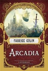 Arcadia - l'intégrale [Poche]